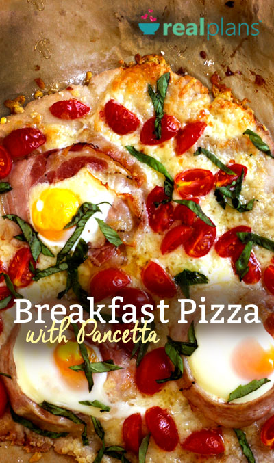 Breakfast Pizza with Pancetta | Real Plans